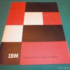 Libros de segunda mano: MANUAL IBM SISTEMA CENTRAL DE CONTROL DE TALLERES IBM 357. Lote 55396447