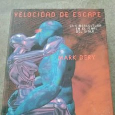 Livros em segunda mão: MARK DERY. VELOCIDAD DE ESCAPE. SIRUELA.. Lote 56018846