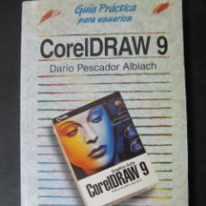 Libros de segunda mano: CORELDRAW 9 COREL DRAW 9 GUIA PRACTICA PARA USUARIOS DARIO PESCADOR ALBIACH ANAYA. Lote 56302624