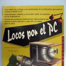 Livres d'occasion: ANATOLE D'HARDANCOURT - LOCOS POR EL PC. SYBEX, 1995.. Lote 56348757