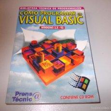 Libros de segunda mano: CÓMO PROGRAMAR EN VISUAL BASIC, WINDOWS 3.X - 95, PRENSA TÉCNICA 1.997, SIN CD ROM.. Lote 56509158
