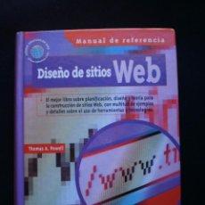 Libros de segunda mano: DISEÑOS DE SITIOS WEB. MANUAL DE REFERENCIA. Lote 56530130