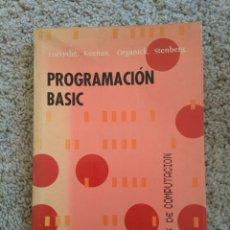 Libros de segunda mano: PROGRAMACIÓN BASIC. TECNICAS DE COMPUTACIÓN. FORSYTHE, KEENAN. ORGANICK, STENBERG. Lote 56544480
