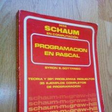 Libros de segunda mano: PROGRAMACIÓN EN PASCAL (SERIE SCHAUM EN COMPUTACIÓN) / BYRON S. GOTTFRIED. Lote 56600364