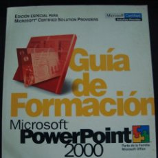 Libros de segunda mano: GUIA DE FORMACION MICROSOFT POWERPOINT 2000.BUEN ESTADO.. Lote 56772522