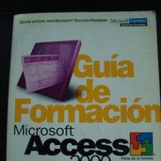 Libros de segunda mano: GUIA DE FORMACION MICROSOFT ACCES 2000.BUEN ESTADO.. Lote 56772548