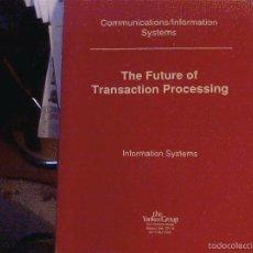Libros de segunda mano: THE FUTURE OF TRANSACTION PROCESSING. Lote 56881744