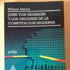 Libros de segunda mano: JOHN VON NEUMANN Y LOS ORÍGENES DE LA COMPUTACIÓN MODERNA. 1993. Lote 56922369