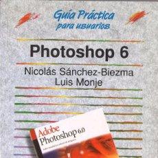 Libros de segunda mano: PHOTOSHOP 6. ANAYA MULTIMEDIA. Lote 56938580