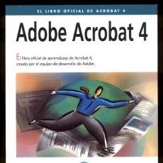 Libros de segunda mano: ADOBE ACROBAT 4 CON CD. Lote 56960738