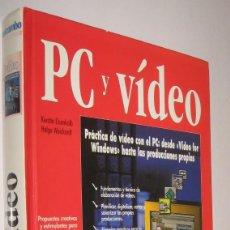 Libros de segunda mano: PC Y VIDEO - KERSTIN EISENKOLB - ILUSTRADO *. Lote 56964950