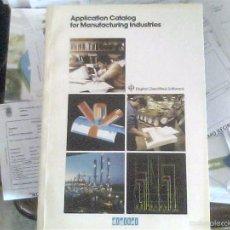 Libros de segunda mano: APPLICATION CATALOG FOR MANUFACTURING INDUSTRIES. Lote 56973166