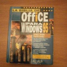 Libros de segunda mano: LA BIBLIA DE OFFICE PARA WINDOWS 95. Lote 57040553