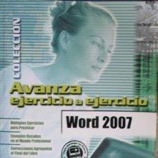 Libros de segunda mano: WORD 2007. AVANZA EJERCICIO A EJERCICIO. Lote 57363666