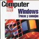 Libros de segunda mano: COMPUTER HOY - WINDOWS - TRUCOS Y CONSEJOS. Lote 57568938