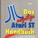 Libros de segunda mano: DAS ENDGÜLTIGE ATARI ST HANDBUCH. Lote 57585387