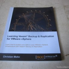 Libros de segunda mano: CHRISTIAN MOHN - LEARNING VEEAM BACKUP & REPLICATION FPR VMWARE VSPHERE - PACKT 2014. Lote 57585657