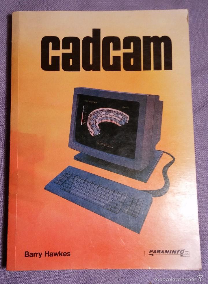CADCAM POR BARRY HAWKES , EDICIONES PARANINFO, 1989 (Libros de Segunda Mano - Informática)
