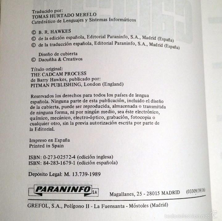 Libros de segunda mano: CADCAM por BARRY HAWKES , EDICIONES PARANINFO, 1989 - Foto 4 - 57793223