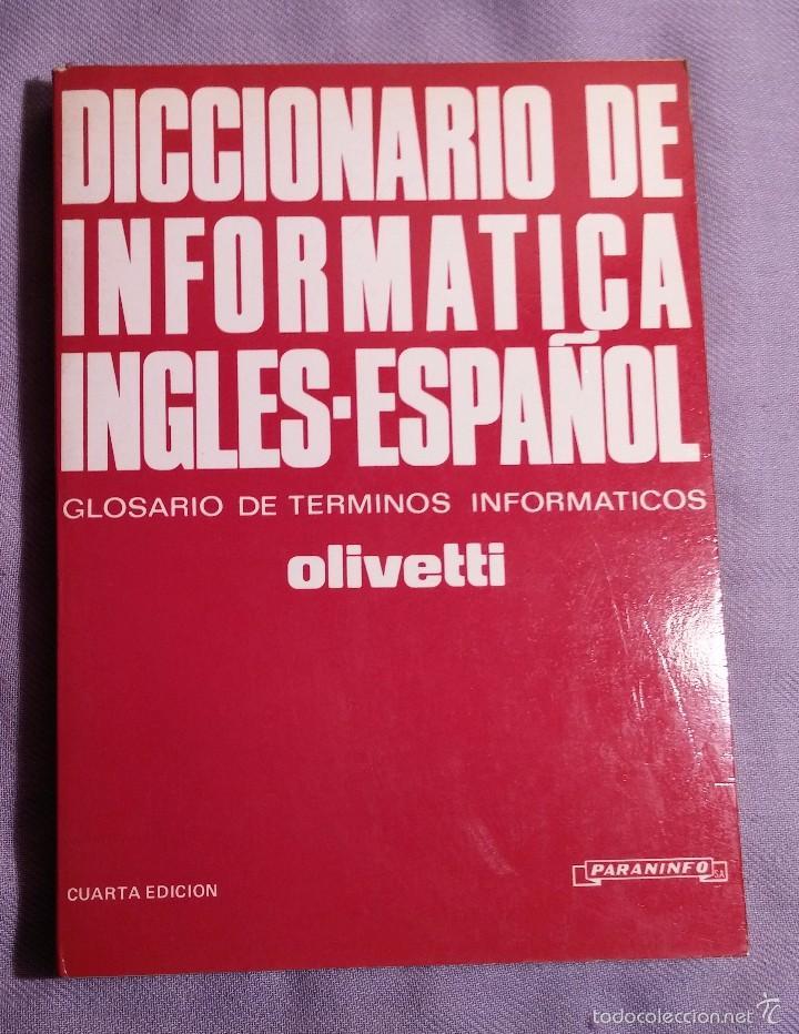 DICCIONARIO INFORMATICA INGLES-ESPAÑOL ED.PARANINFO 1984 (Libros de Segunda Mano - Informática)