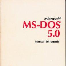 Libros de segunda mano: MICROSOFT. MS-DOS 5.0. MANUAL DEL USUARIO.. Lote 57838047