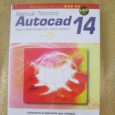 Libros de segunda mano: MANUAL TECNICO AUTOCAD 14 - BIBLIOTECA TECNICA MAS PC. Lote 58336817