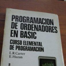 Libros de segunda mano: PROGAMACION DE ORDENADORES EN BASIC.1984. Lote 58368597