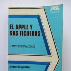 Libros de segunda mano: EL APPLE Y SUS FICHEROS. 1.MÉTODOS PRÁCTICOS. JACQUES BOISGONTIER. Lote 58377531