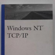 Libros de segunda mano: WINDOWS NT - TCP / IT. Lote 58381012