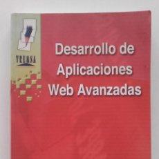 Libros de segunda mano: DESARROLLO DE APLICACIONES WEB AVANZADAS - MANUEL JOSÉ AGUILAR GALLEGO - ED. TREMSA - 2001. Lote 58381136