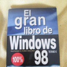 Libros de segunda mano: EL GRAN LIBRO DEL WINDOWS 98 TOMO I. Lote 58384537