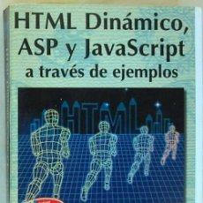Libros de segunda mano: HTML DINÁMICO, ASP Y JAVAS CRIPT A TRAVÉS DE EJEMPLOS - RA-MA 1999 - 511 PÁGINAS - VER INDICE. Lote 58529161