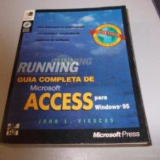 Libros de segunda mano: RUNNING GUÍA COMPLETA DE MICROSOFT ACCESS PARA WINDOWS 95, JOHN L. VIESCAS, MCGRAWHILL 1997. Lote 58537310