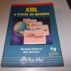Libros de segunda mano: XML A TRAVÉS DE EJEMPLOS. RA-MA 2.001, INCLUYE CD-ROM. Lote 58537401