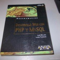 Libros de segunda mano: PROGRAMACIÓN DESARROLLO WEB CON PHP Y MYSQL. ANAYA MULTIMEDIA 2.003. Lote 58537581