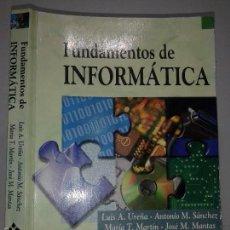 Libros de segunda mano: FUNDAMENTOS DE INFORMÁTICA 1997 LUIS A. UREÑA / ANTONIO M. SÁNCHEZ / MARÍA T. MARTÍN ED. RA - MA. Lote 58584437