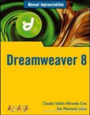 DREAMWEAVER 8 (Libros de Segunda Mano - Informática)