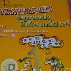 Libros de segunda mano: LA FAMILIA ROMERALES ¡APRENDE INFORMÁTICA! TOMO 1. Lote 58643889