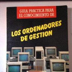 Libros de segunda mano: LOS ORDENADORES DE GESTIÓN. Lote 58646054
