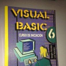 Libros de segunda mano: VISUAL BASIC 6 CURSO DE INICIACIÓN. Lote 58648020