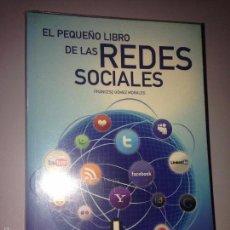 Libros de segunda mano: EL PEQUEÑO LIBRO DE LAS REDES SOCIALES. Lote 58651656