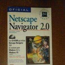 Libros de segunda mano: LIBRO NETSCAPE NAVIGATOR 2.0 EDICIÓN PARA WINDOWS 3.1 95 1996 PHIL JAMES EDITORIAL PARANINFO. Lote 58654428