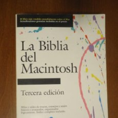 Libros de segunda mano: LIBRO INFORMÁTICA LA BIBLIA DEL MACINTOSH TERCERA EDICIÓN 1991 PÁGINA UNO, S.L. ARTHUR NAIMAN. Lote 58654488
