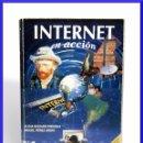 Libros de segunda mano: INTERNET EN ACCIÓN / ALICIA BOIZARD - MIGUEL P. ARATA / MCGRAW HILL 1996 / VER FOTOS. Lote 33515370