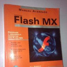 Libros de segunda mano: FLASH MX MANUAL AVANZADO. Lote 59498463
