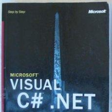 Libros de segunda mano: VISUAL C# .NET STEP BY STEP - JOHN SHARP / JON JAGGER - MICROSOFT PRESS 2002 - VER INDICE. Lote 60922631