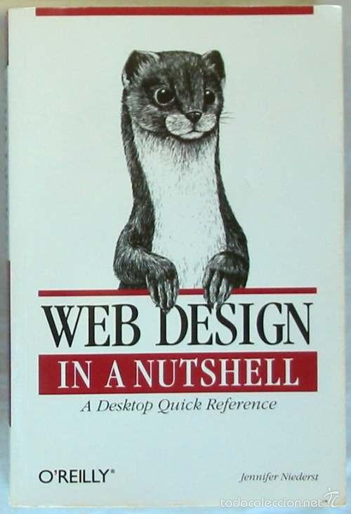 WEB DESIGN IN A NUTSHELL - A DESKTOP QUICK REFERENCE - JENNIFER NIEDERST - O'REILLY 1999 VER INDICE (Libros de Segunda Mano - Informática)
