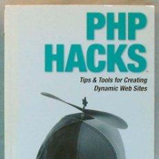 Libros de segunda mano: PHP HACKS - TIPS & TOOLS FOR CREATING DYNAMIC WEB SITES - JACK D. HERRINGTON - O'REILLY 2006 - VER . Lote 60939863