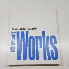 Libros de segunda mano: MANUAL DEL USUARIO MICROSOFT WORKS. Lote 61291175