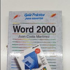 Libros de segunda mano: GUÍA PRÁCTICA PARA USUARIOS WORD 2000. Lote 61355351